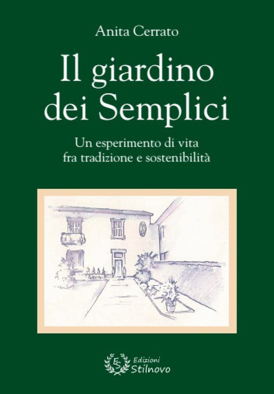 Edizioni stilnovo libri pubblicati - Il giardino dei semplici ...